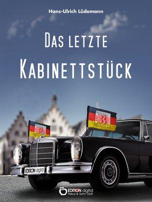 cover image of Das letzte Kabinettstück