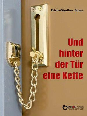 cover image of Und hinter der Tür eine Kette