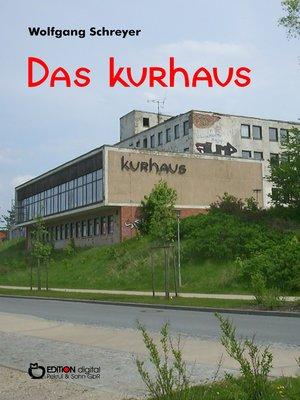 cover image of Das Kurhaus