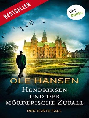 cover image of Hendriksen und der mörderische Zufall