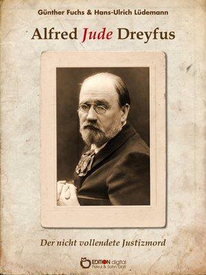 cover image of Alfred Jude Dreyfus
