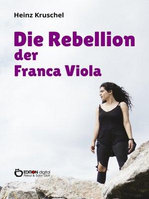 cover image of Die Rebellion der Franca Viola