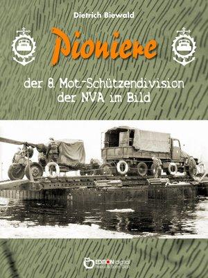 cover image of Pioniere der 8. Mot.-Schützendivision der NVA im Bild