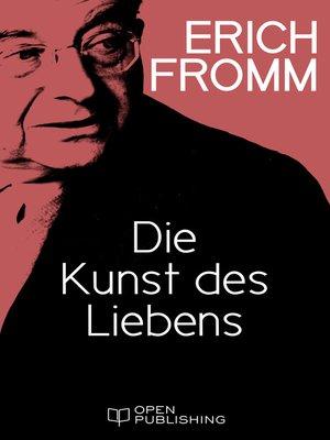cover image of Die Kunst des Liebens