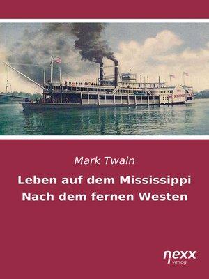 cover image of Leben auf dem Mississippi