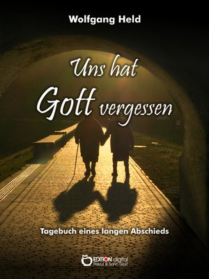 cover image of Uns hat Gott vergessen