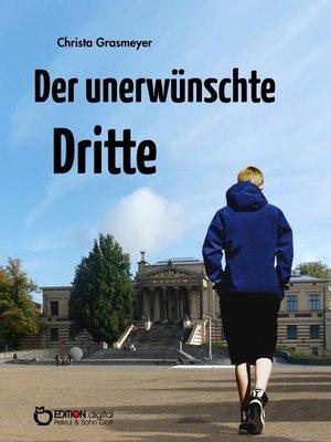 cover image of Der unerwünschte Dritte