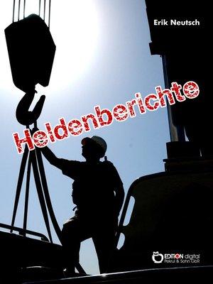 cover image of Heldenberichte