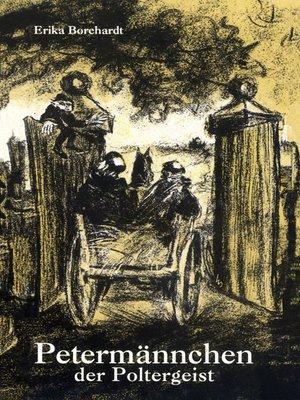 cover image of Petermännchen, der Poltergeist