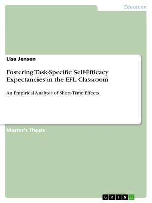 cover image of Fostering Task-Specific Self-Efficacy Expectancies in the EFL Classroom