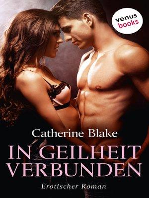 cover image of In Geilheit verbunden
