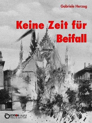 cover image of Keine Zeit für Beifall