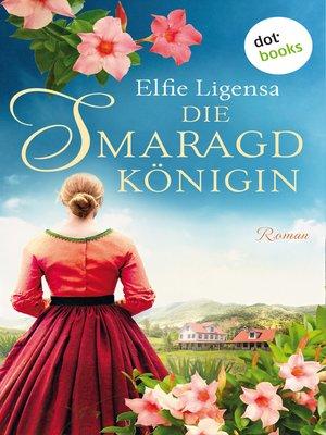 cover image of Die Smaragdkönigin