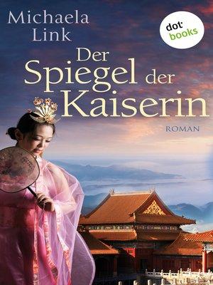 cover image of Der Spiegel der Kaiserin