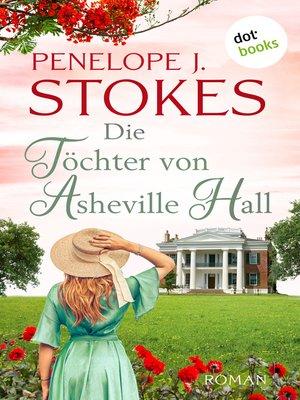 cover image of Die Töchter von Asheville Hall