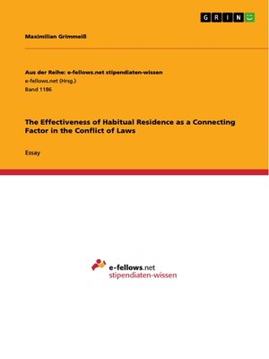 cover image of The Effectiveness of Habitual Residence as a Connecting Factor in the Conflict of Laws