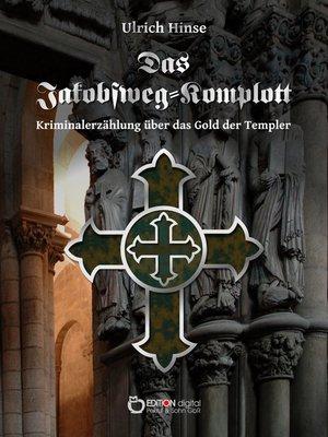 cover image of Das Jakobsweg-Komplott