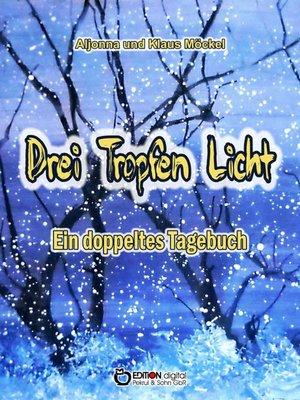 cover image of Drei Tropfen Licht