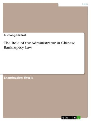 cover image of The Role of the Administrator in Chinese Bankruptcy Law
