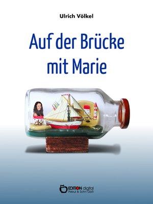 cover image of Auf der Brücke mit Marie