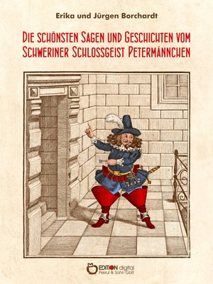 cover image of Die schönsten Sagen und Geschichten vom Schweriner Schlossgeist Petermännchen