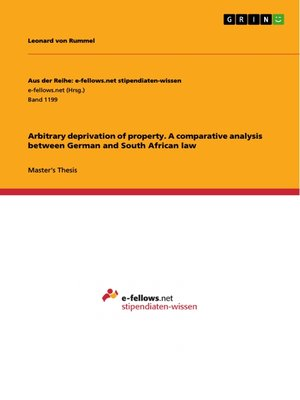 cover image of Arbitrary deprivation of property. a comparative analysis between German and South African law