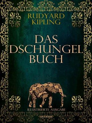 cover image of Das Dschungelbuch (Illustrierte Ausgabe)