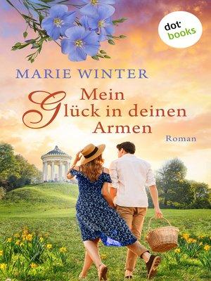 cover image of Mein Glück in deinen Armen