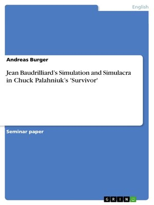 cover image of Jean Baudrilliard's Simulation and Simulacra in Chuck Palahniuk's 'Survivor'