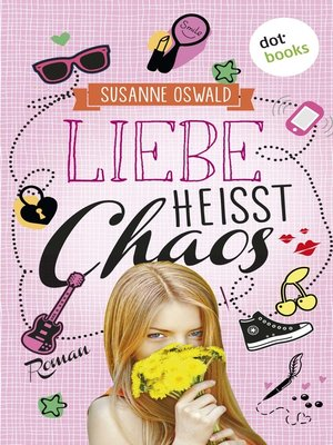 cover image of Liebe heißt Chaos