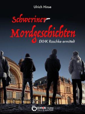 cover image of Schweriner Mordgeschichten