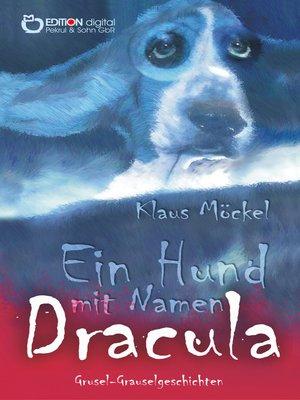 cover image of Ein Hund mit Namen Dracula