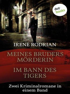 cover image of Meines Bruders Mörderin & Im Bann des Tigers--Zwei Barcelona-Krimis in einem Band