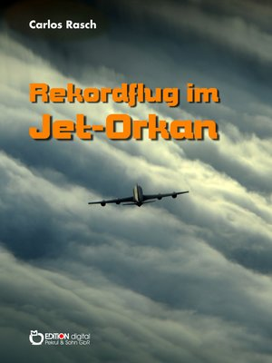 cover image of Rekordflug im Jet-Orkan