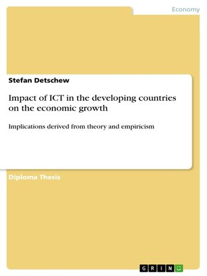 cover image of Impact of ICT in the developing countries on the economic growth