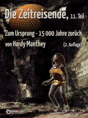 cover image of Die Zeitreisende, Teil 11