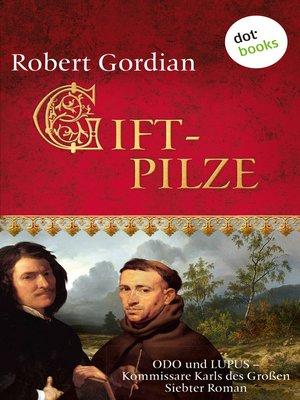 cover image of Giftpilze--Odo und Lupus, Kommissare Karls des Großen