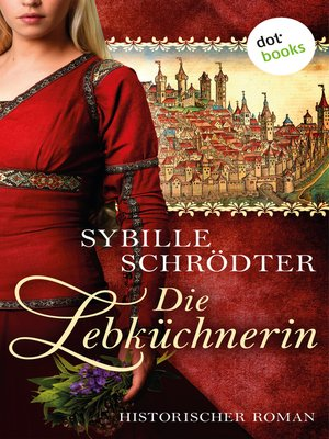 cover image of Die Lebküchnerin