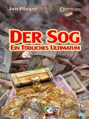 cover image of Der Sog – ein tödliches Ultimatum