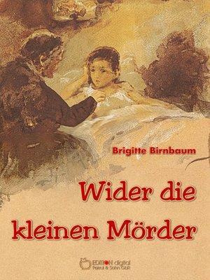cover image of Wider die kleinen Mörder