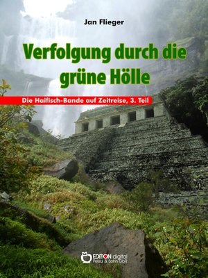 cover image of Verfolgung durch die grüne Hölle