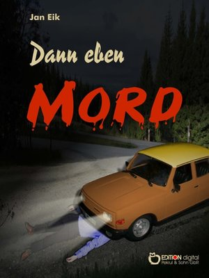 cover image of Dann eben Mord