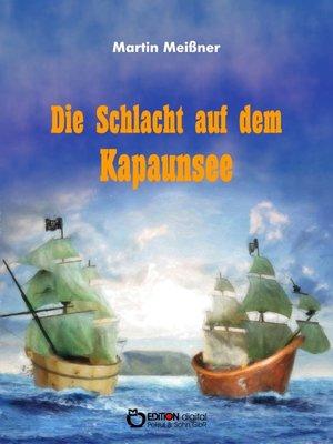 cover image of Die Schlacht auf dem Kapaunsee