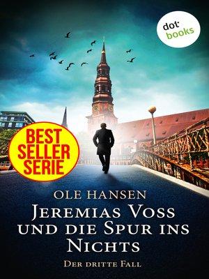 cover image of Jeremias Voss und die Spur ins Nichts--Der dritte Fall