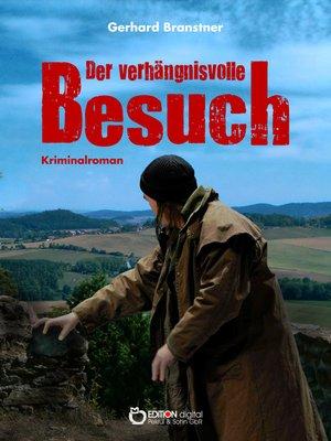 cover image of Der verhängnisvolle Besuch
