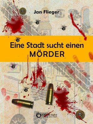 cover image of Eine Stadt sucht einen Mörder