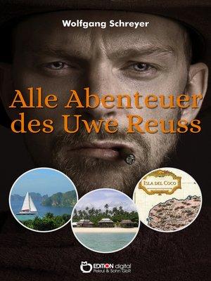 cover image of Alle Abenteuer des Uwe Reuss