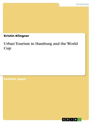 cover image of Urban Tourism in Hamburg and the World Cup