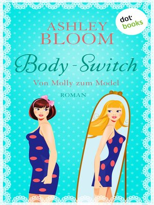 cover image of Body-Switch--Von Molly zum Model