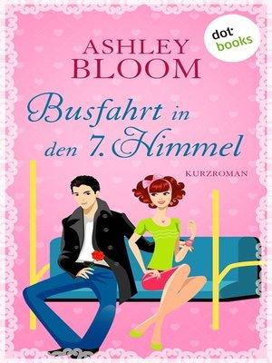 cover image of Busfahrt in den 7. Himmel